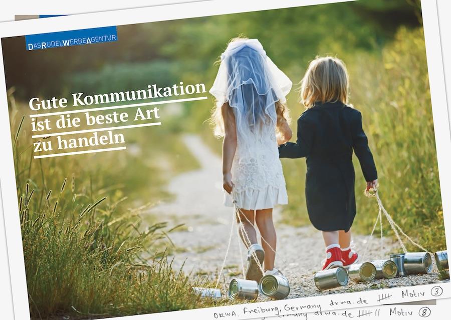 DRWA Das Rudel Werbeagentur Freiburg > Gute Kommunikation ist die beste Art zu handeln - Sommer 2020